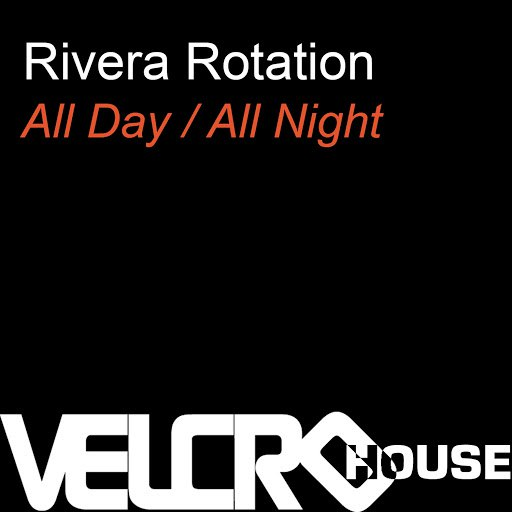 Rivera Rotation альбом All Day/All Night