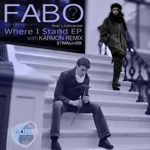 Fabo альбом Where I Stand EP