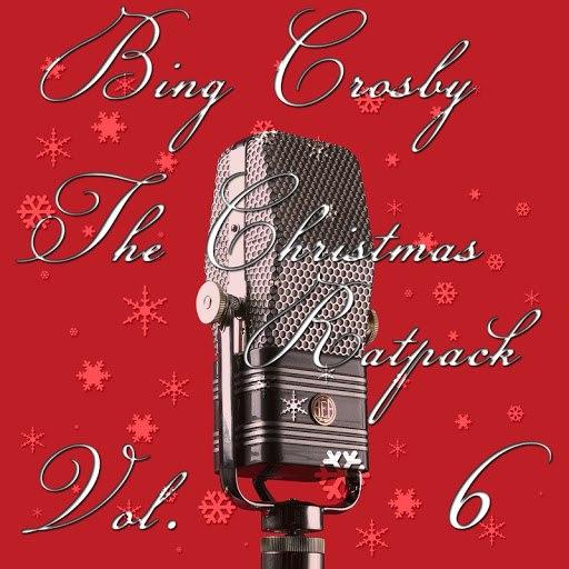 Bing Crosby альбом Christmas Ratpack (Christmas Ratpack, Vol. 6)