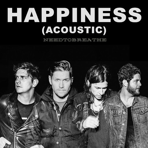Needtobreathe альбом HAPPINESS (Acoustic)