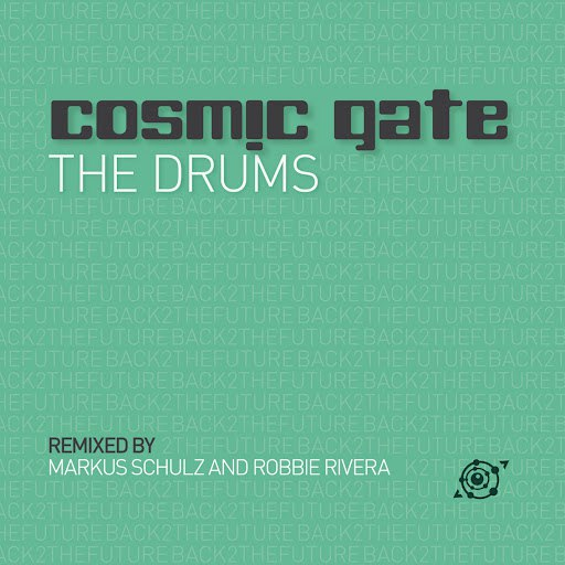Cosmic Gate альбом The Drums