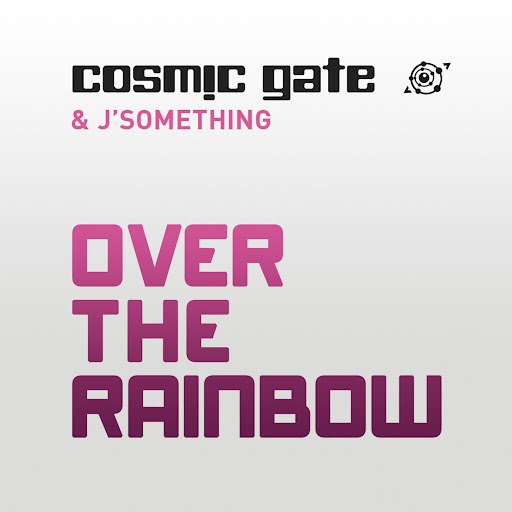 Cosmic Gate альбом Over the Rainbow