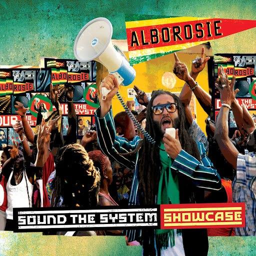 Alborosie альбом Sound The System Showcase