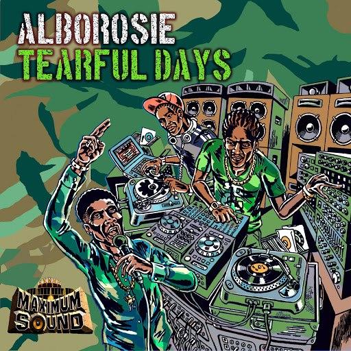 Alborosie альбом Tearful Days