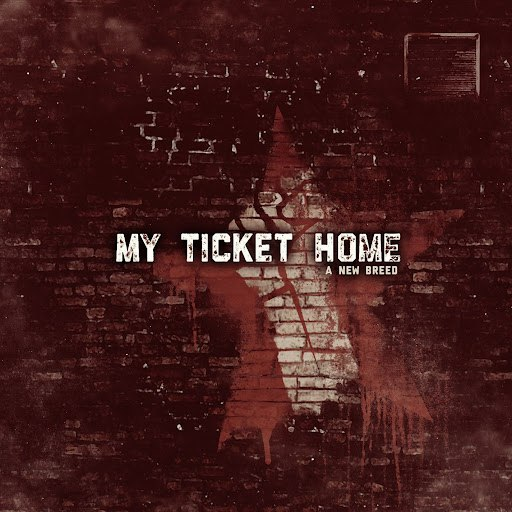 My Ticket Home альбом A New Breed