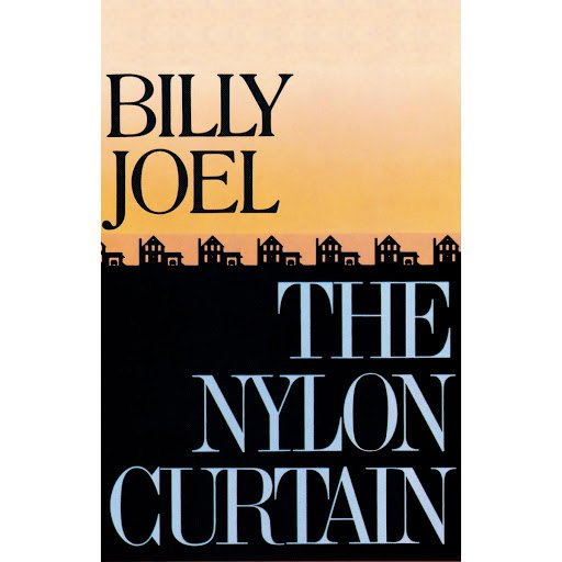 Billy Joel альбом The Nylon Curtain