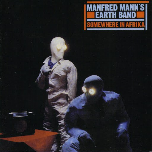 Manfred Mann's Earth Band альбом Somewhere In Afrika