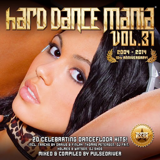 Pulsedriver альбом Hard Dance Mania 31