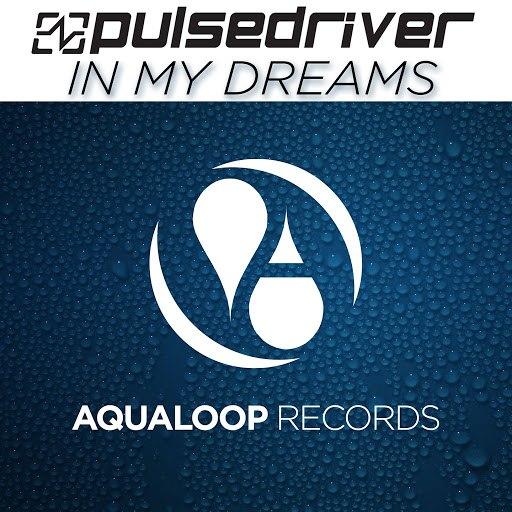 Pulsedriver альбом In My Dreams