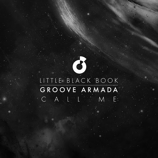 Groove Armada альбом Call Me (feat. Joel Culpepper) [Little Black Book]