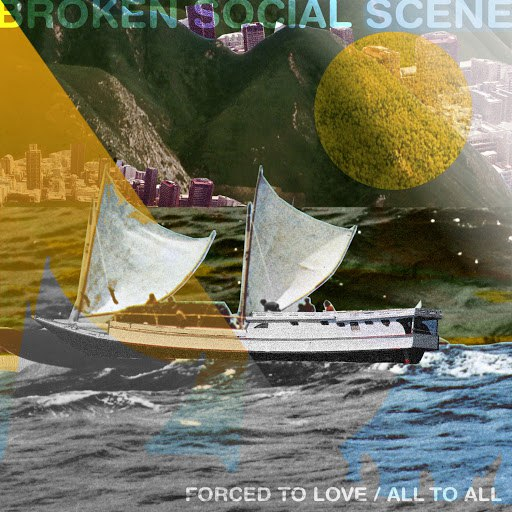Broken Social Scene альбом Forced to Love / All to All