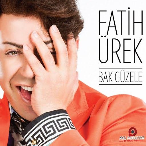 Fatih Ürek альбом Bak Güzele