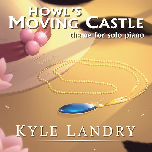 Kyle Landry альбом Howl's Moving Castle Theme