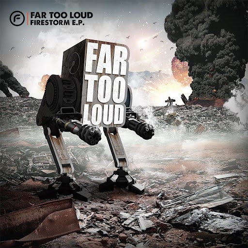 Far Too Loud альбом Firestorm EP