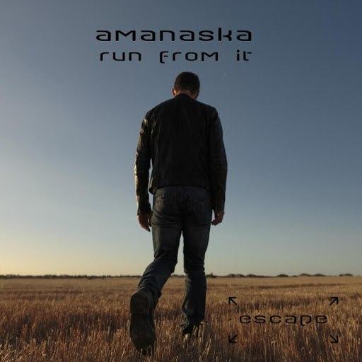 Amanaska альбом Run from It