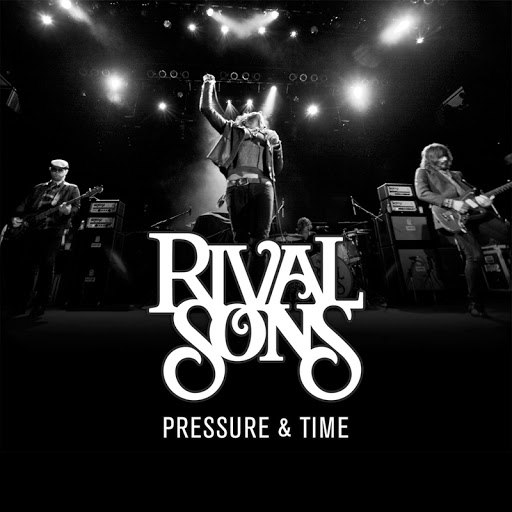 Rival Sons альбом Pressure & Time (Redux)