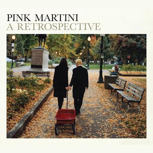 Pink Martini альбом A Retrospective
