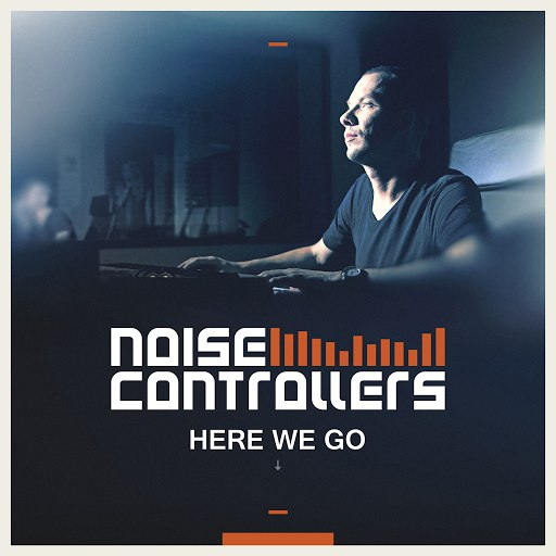 Noisecontrollers альбом Here We Go