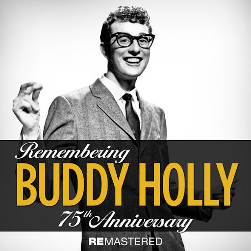 Buddy Holly альбом Remembering - 75th Anniversary - EP