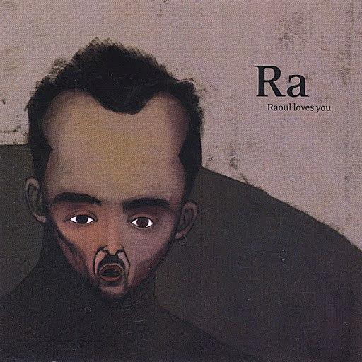 RA альбом Raoul Loves You