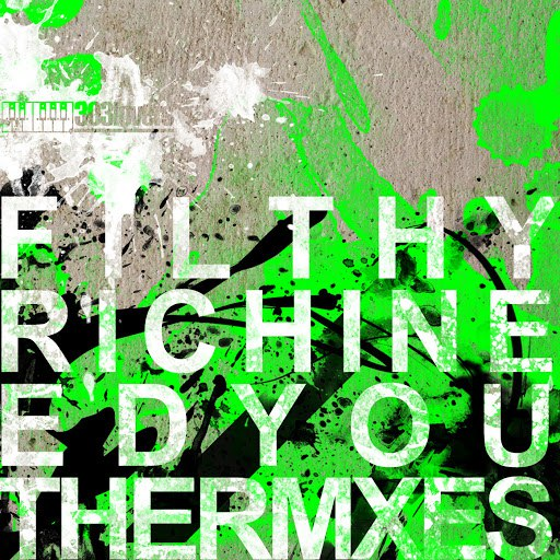 Filthy Rich альбом I Need You Remixes