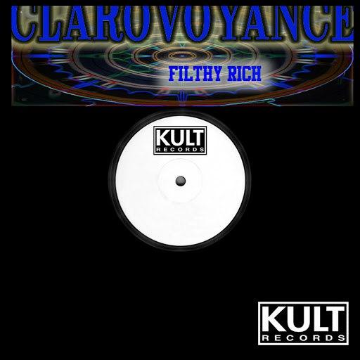 Filthy Rich альбом Clairvoyance E.P.