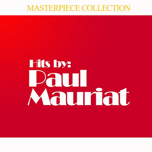 Поль Мориа альбом Hits by Paul Mauriat