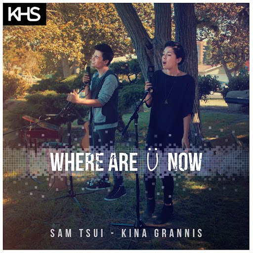 Kina Grannis альбом Where Are Ü Now (Originally Performed By Skrillex & Diplo feat. Justin Bieber)