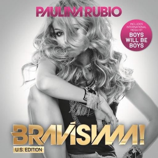 Paulina Rubio альбом Bravísima! (US Edition)