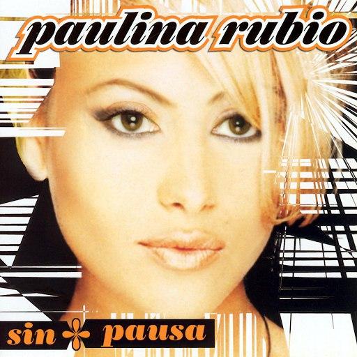 Paulina Rubio альбом Sin Pausa