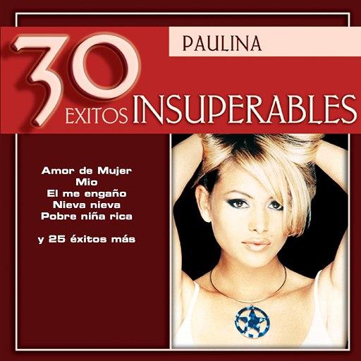 Paulina Rubio альбом 30 Exitos Insuperables: Paulina Rubio