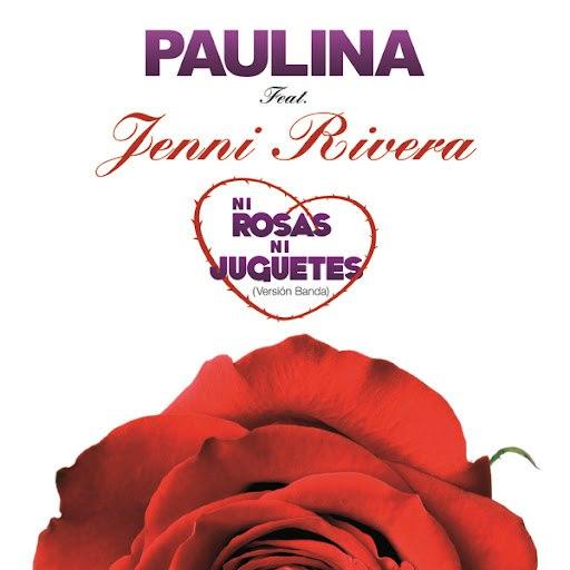 Paulina Rubio альбом Ni Rosas, Ni Juguetes (Version Banda)