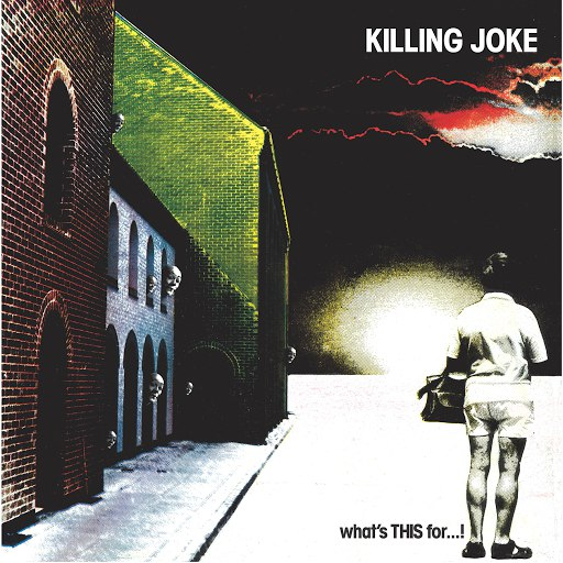 Killing Joke альбом What's THIS For...?