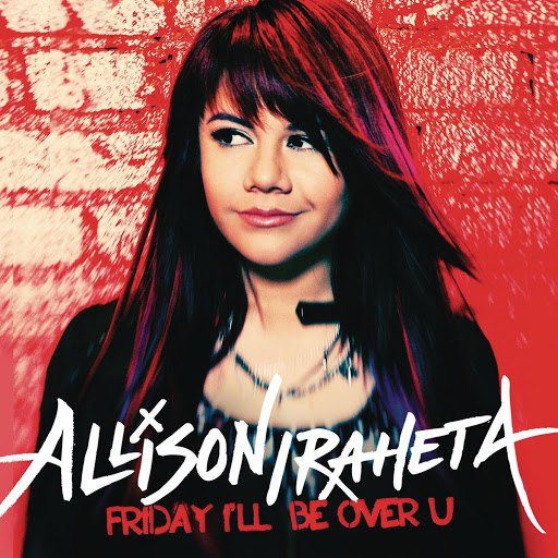Allison Iraheta альбом Friday I'll Be Over U