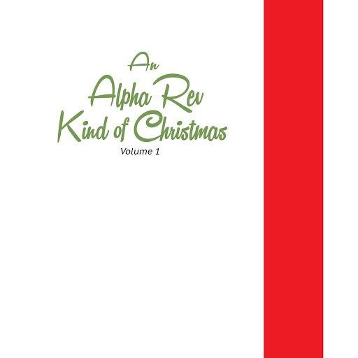 Alpha Rev альбом An Alpha Rev Kind of Christmas