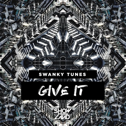 Swanky Tunes альбом Give It