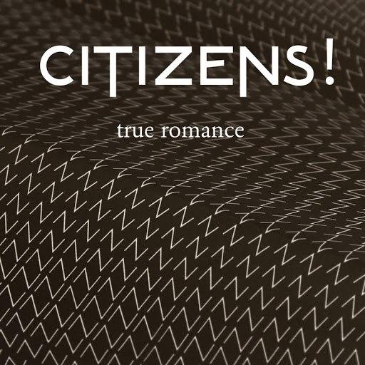 Citizens! альбом True Romance (Remixes)