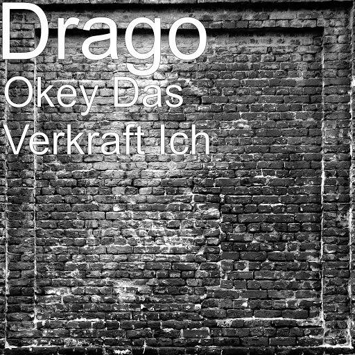 DRAGO альбом Okey Das Verkraft Ich
