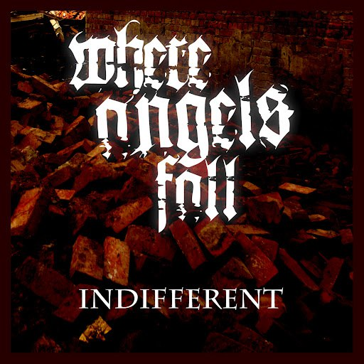 Where Angels Fall альбом Indifferent
