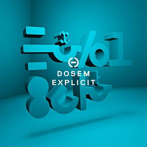 Dosem альбом Explicit