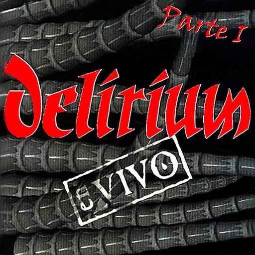 Delirium альбом En Vivo Parte I