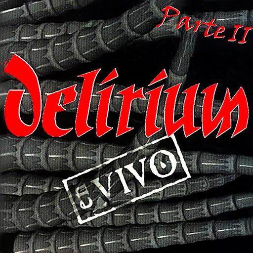 Delirium альбом En Vivo Parte II
