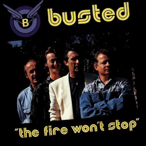 Busted альбом The Fire Won't Stop