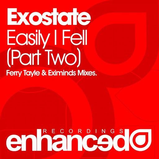 Exostate альбом Easily I Fell (Part 2)