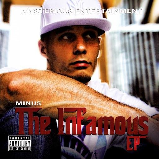 Minus альбом The Infamous