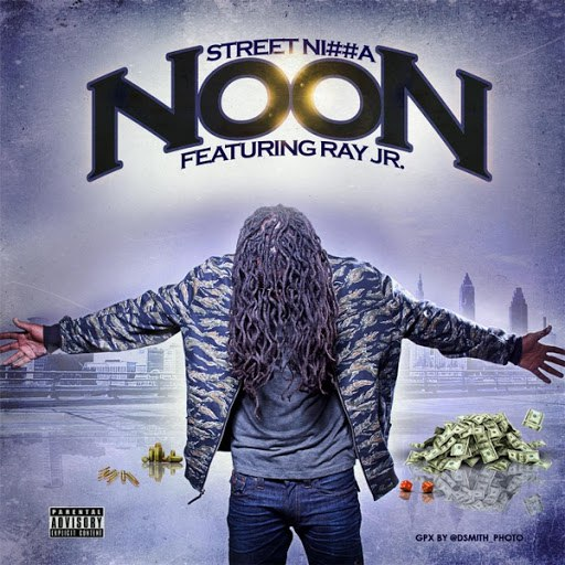 Noon альбом Street Ni##a (feat. Ray Jr.)