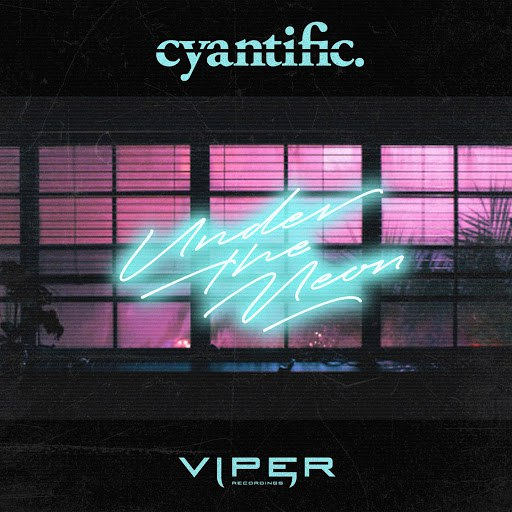 Cyantific альбом Under the Neon / Hollywood