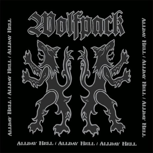 Wolfpack альбом Allday Hell (Remastered)