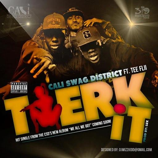 Cali Swag District альбом Twerk It (feat. Tee Flii)