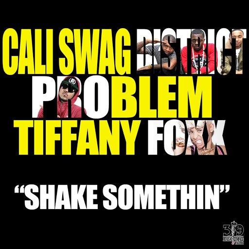 Cali Swag District альбом Shake Somethin (Radio Edit Version) [feat. Problem & Tiffany Foxx]